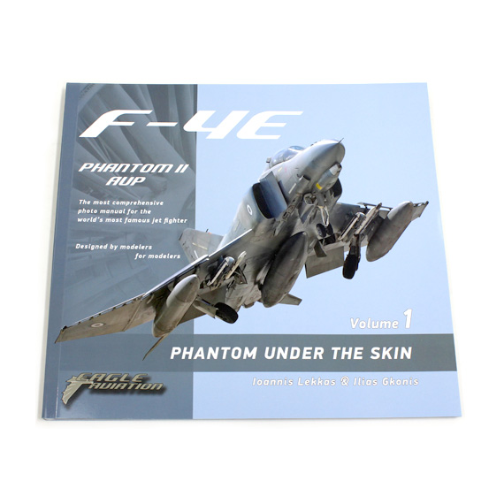 F-4E PHANTOM UNDER THE SKIN Vol.1